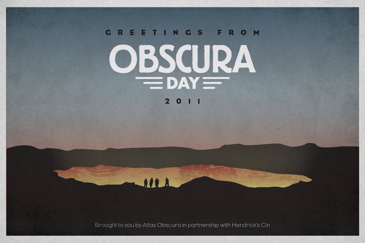 Obscura Day 2011 Postcard - Gates of Hell - Turkmenistan - Atlas Obscura Post